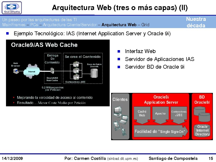 Carmen Costilla, profesora titular de Enxeñaría Telemática, ETSI Telecomunicación, Universidade Politécnica de Madrid.